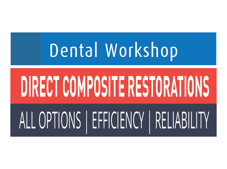 Dental Workshop: Direct Composite Restoration